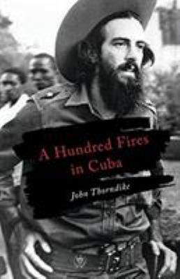 Cover image for A hundred fires in Cuba