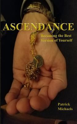 Cover image for Ascendance : becoming the best version of yourself
