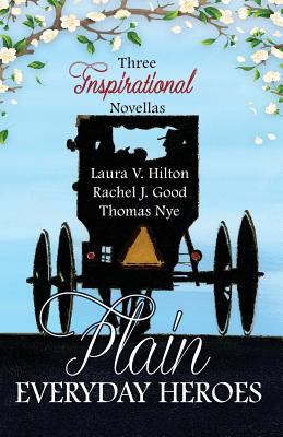 Cover image for Plain everyday heroes : an Amish summer collection