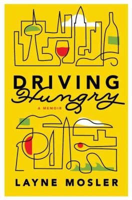 Cover image for Driving hungry : a memoir