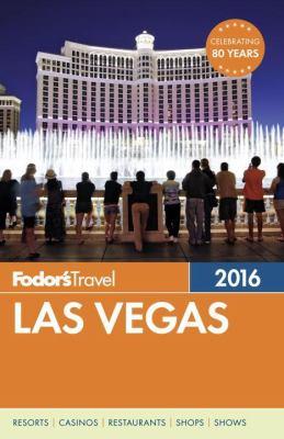 Cover image for Fodor's 2016 Las Vegas