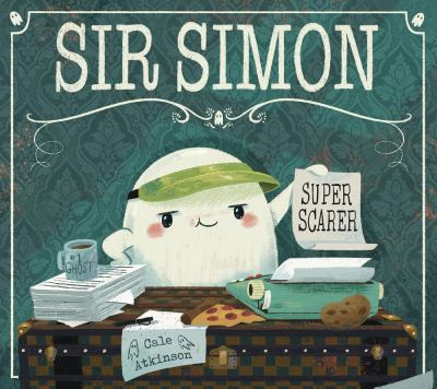 Cover image for Sir Simon : super scarer