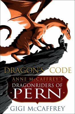 Cover image for Dragon's code : Anne McCaffrey's Dragonriders of Pern