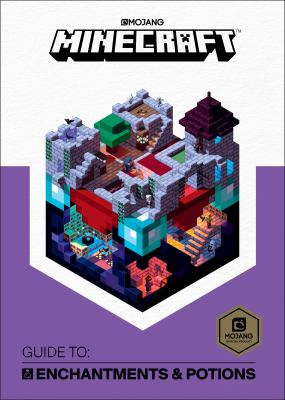 Cover image for Minecraft : guide to enchantments & potions