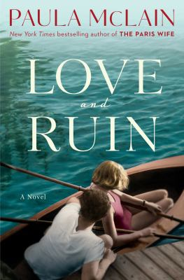 Cover image for Love and ruin : a novel