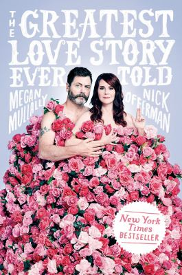 Cover image for The greatest love story ever told : an oral history