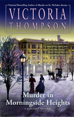 Cover image for Murder in Morningside Heights : a gaslight mystery