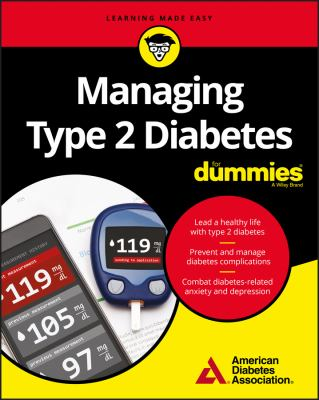 Cover image for Managing type 2 diabetes for dummies