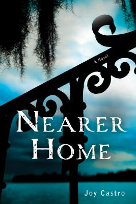 Cover image for Nearer home : a Nola Cespedes Mystery