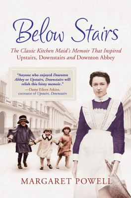 """Cover image for Below stairs : the classic kitchen maid's memoir that inspired """"Upstairs, downstairs"""" and """"Downton Abbey"""""""