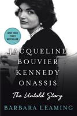 Cover image for Jacqueline Bouvier Kennedy Onassis : the untold story