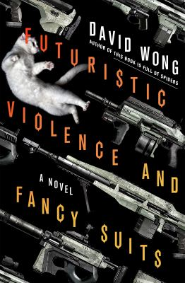 Cover image for Futuristic violence and fancy suits