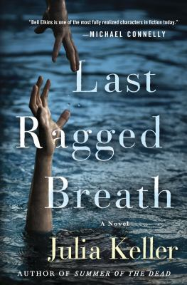 Cover image for Last ragged breath : a novel