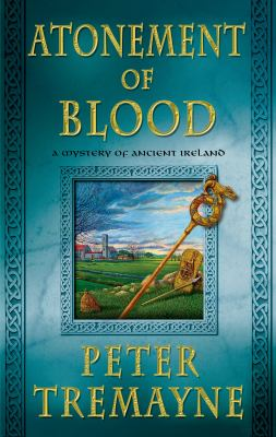 Cover image for Atonement of blood : a mystery of ancient Ireland