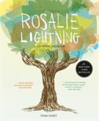 Cover image for Rosalie Lightning : a graphic memoir