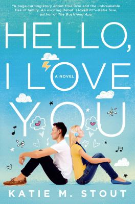 Cover image for Hello, I love you : a novel