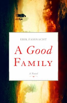 Cover image for A good family : a novel