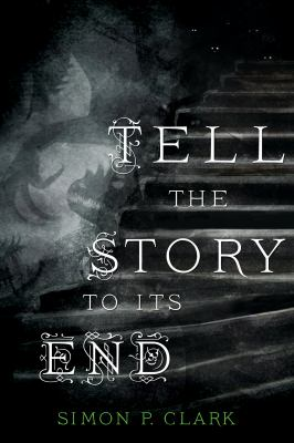 Cover image for Tell the story to its end
