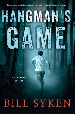 Cover image for Hangman's game : a Nick Gallow mystery