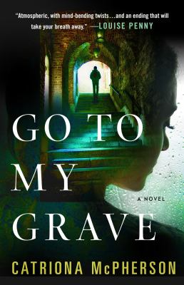 Cover image for Go to my grave