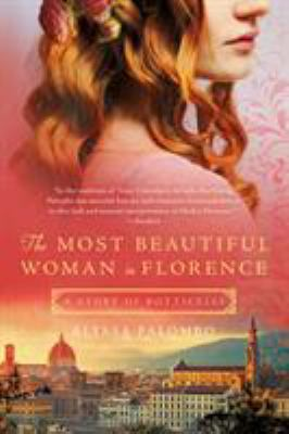 Cover image for The most beautiful woman in Florence : a story of Botticelli