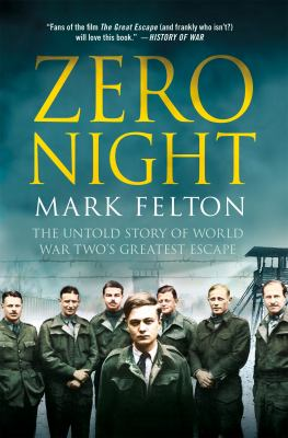 Cover image for Zero Night : the untold story of World War Two's greatest escape