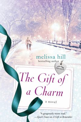 Cover image for The gift of a charm : a novel
