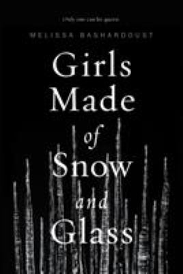 Cover image for Girls made of snow and glass