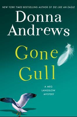Cover image for Gone gull : a Meg Langslow mystery