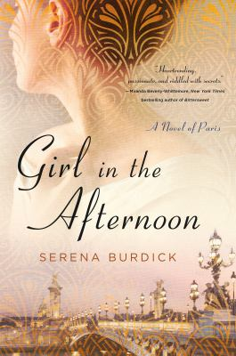 Cover image for Girl in the afternoon : a novel of Paris