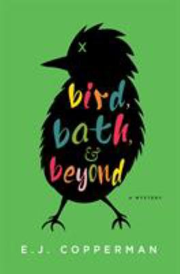 Cover image for Bird, bath, and beyond