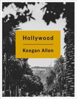 Cover image for Hollywood : photos and stories from foreverland