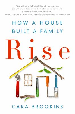 Cover image for Rise : how a house built a family