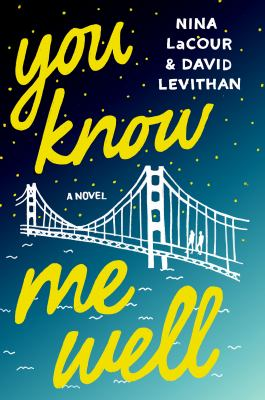 Cover image for You know me well : a novel