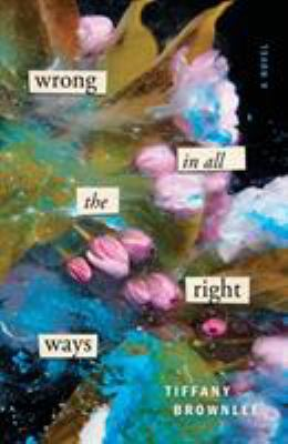 Cover image for Wrong in all the right ways