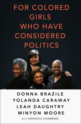 Cover image for For colored girls who have considered politics