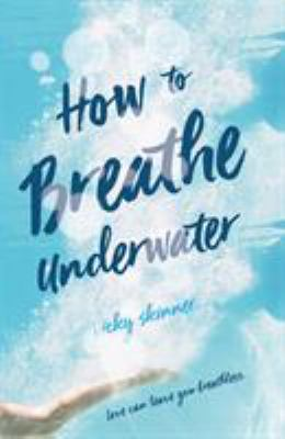 Cover image for How to breathe underwater