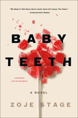 Cover image for Baby teeth : a novel
