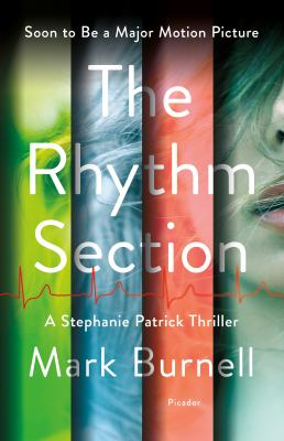 Cover image for The rhythm section : a Stephanie Patrick thriller