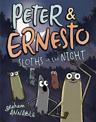 Cover image for Peter & Ernesto. Sloths in the night