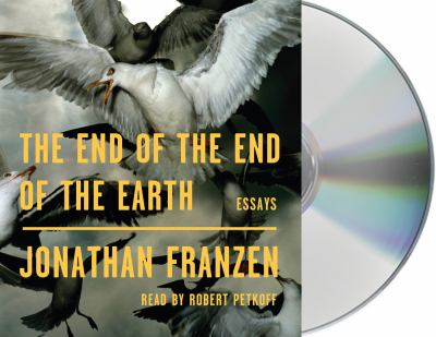 Cover image for The end of the end of the earth : essays