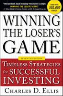Cover image for Winning the loser's game : timeless strategies for successful investing