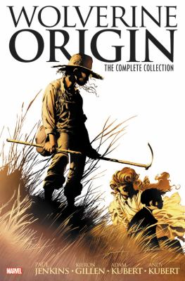 Cover image for Wolverine : origin : the complete collection