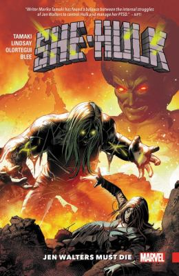 Cover image for She-hulk. Vol. 3, Jen Walters must die