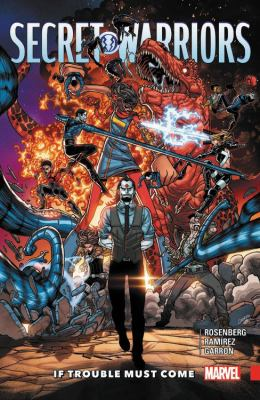 Cover image for Secret Warriors. 2, If trouble must come