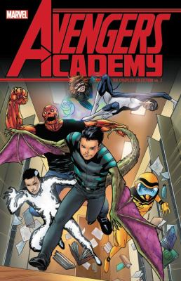 Cover image for Avengers Academy : the complete collection. Vol. 2