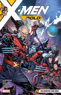 Cover image for X-Men gold. Vol. 4, the Negative Zone War