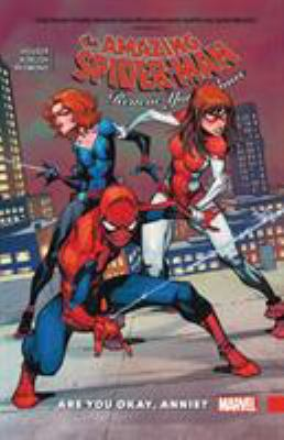 Cover image for The amazing Spider-Man : renew your vows. Vol. 4, Are you okay, Annie?