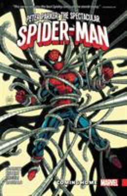 Cover image for Peter Parker: the spectacular Spider-Man. Vol. 4, Coming home