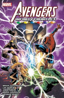 Cover image for The Avengers & the Infinity Gauntlet
